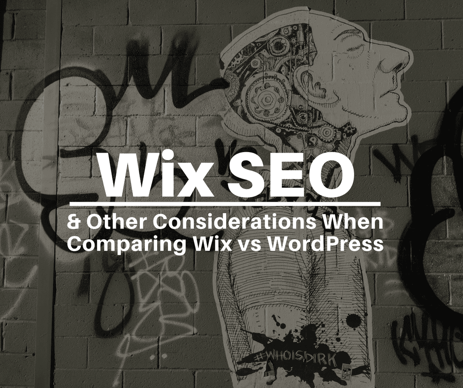 Wix SEO & Other Considerations When Comparing Wix vs WordPress