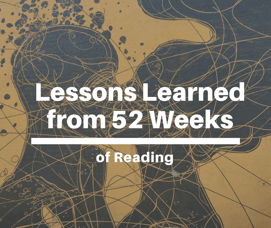 Lessons from 52 Weeks of Reading / Goodreads Challenge