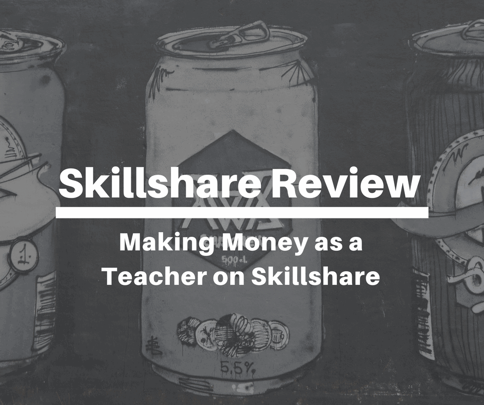 Skillshare Review: Making Money as a Teacher on Skillshare