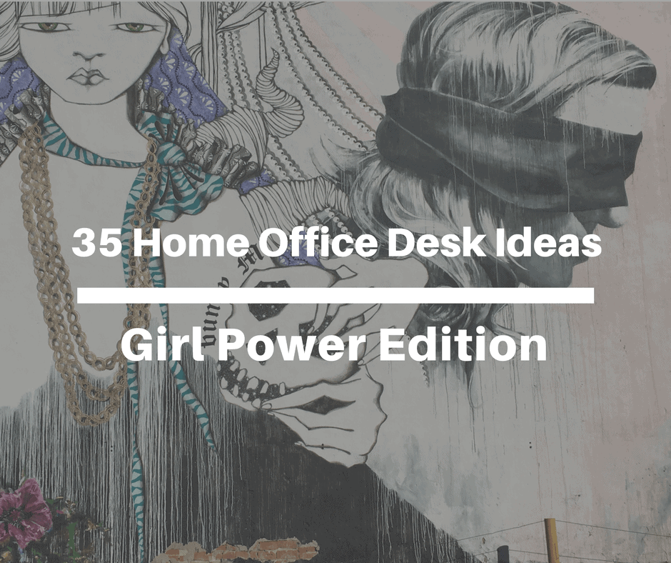 Give your desk a dose of a$$-kicking girl power with these home office desk ideas—based on the things that help keep me sane during the day!