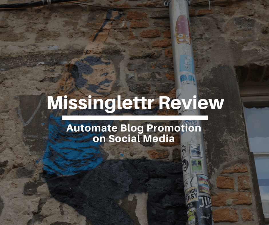 Missinglettr Review: Automate Blog Promotion on Social Media