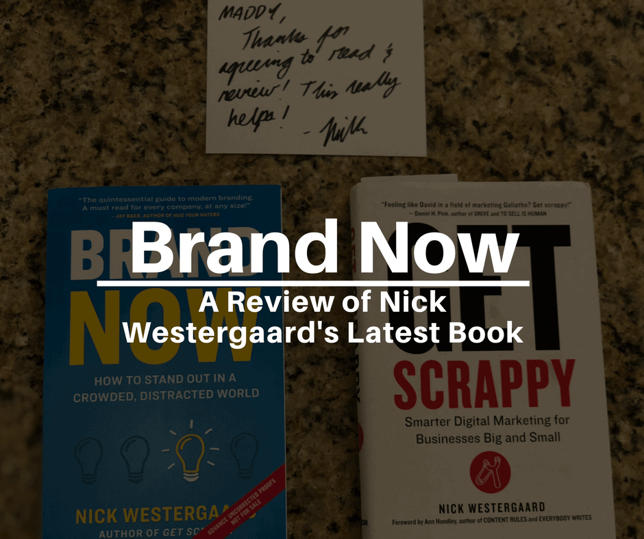 Brand Now Review: Nick Westergaard's Latest Book on Branding