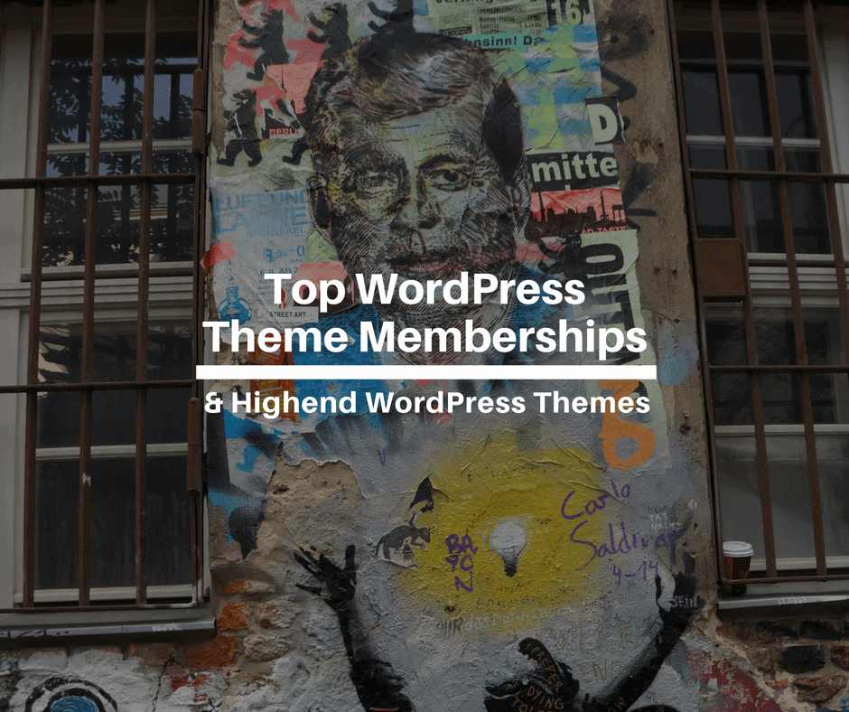 Top WordPress Theme Memberships & Highend WordPress Themes