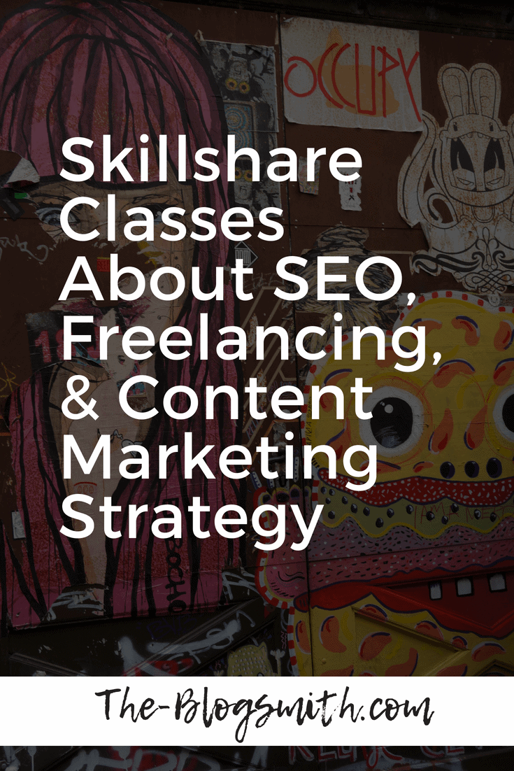 I've taught a number of Skillshare classes about content marketing, SEO, and WordPress (and some other odds and ends!).